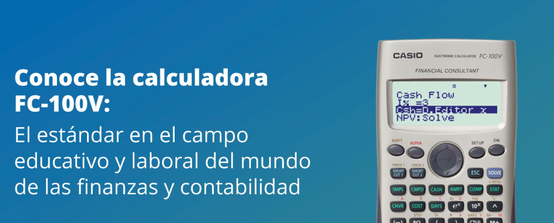 e508fee15baa Calculadora CASIO FC-100V  el estándar en el mundo de la contabilidad