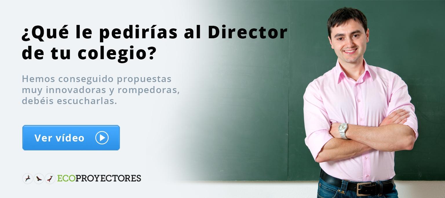 ¿Qué le pedirías al Director de tu colegio?