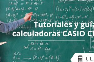 casio-classwiz-tutoriales-guias-calculadora